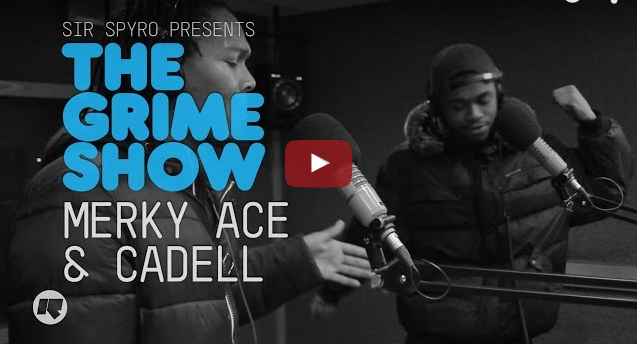 BRITHOPTV- [Video Set] Merky Ace (@MerkyAce) and Cadell (@CadellOfficial), on Sir Spyro's (@SirSpyro) The #GrimeShow [@RinseFM]I #Grime