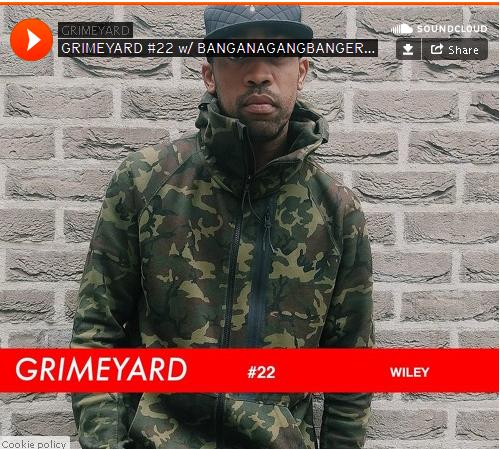 BRITHOPTV: [Radio Show] GrimeYard (@TheGrimeYard) Radio Show: 6th October 2015: Wiley (@WileyUpdates) [@JUIZENL] | #Grime