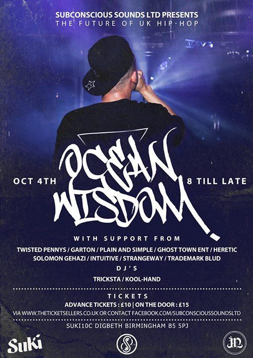"BRITHOPTV: [Event] ""The Future Of UK Hip-Hop"":  Ocean Wisdom (@Ocean_Wisdom) Twisted Pennys (@TwistedPennys)  Garton& More , Sunday, October 4, 8pm - 02:00 . @ Suki10c 21 Bordesley Street, B5 5PJ Birmingham, United Kingdom | #UKRap #UKHipHop"
