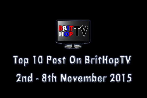 BRITHOPTV: [Update] Top 10 posts on BritHopTV: 2nd -  8th November 2015 | #UKRap #UKHipHop #Grime