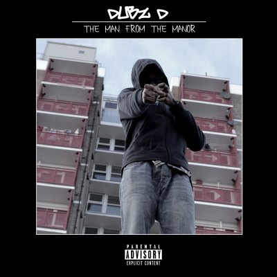 BRITHOPTV: [New Release] Dubz D (@Dubz_D) - The 'Man From The Manor' Mixtape OUT NOW! [Rel. 15/11/15] | #Grime