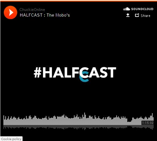 BRITHOPTV: [Podcast] Chuckie Online (@ChuckieOnline) & Poet (@PoetsCornerUK) - #HALFCAST - MOBO Awards | #Podcast