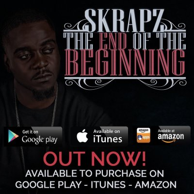 BRITHOPTV: [New Release] Skrapz (@SkrapzIsback) - 'The End pf The Beginning ' Album OUT NOW! [Rel. 13/11/15] | #UKRap #UKHipHop