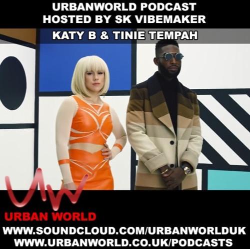 BRITHOPTV: [Podcast] SK Vibemaker (@SKVibemaker) Interview with KDA (@kdabeats) Tinie Tempah (@TinieTempah) & Katie B  (@KatieB) [@UrbanWorldUK]  | #HipHop #Grime #RNB #Podcast