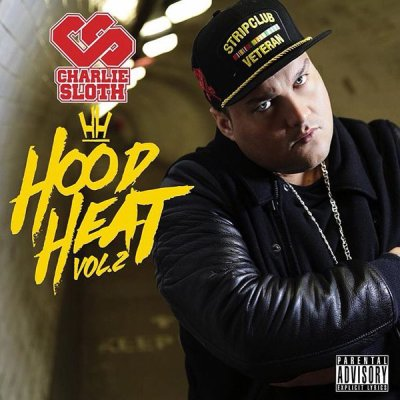 Charlie Sloth Hood Heat Vol 2