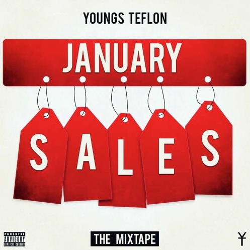 BRITHOPTV: [New Release] Youngs Teflon (@YoungsTeflon) - 'January Sales' Mixtape OUT NOW! [Rel. 02/01/16] | #UKRap #UKHipHop