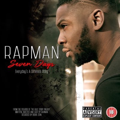 BRITHOPTV: [New Release] Rapman (@RealRapMan) - 'Seven Days' E.P. OUT NOW! [Rel. 13/03/16] | #UKRap #UKHipHop