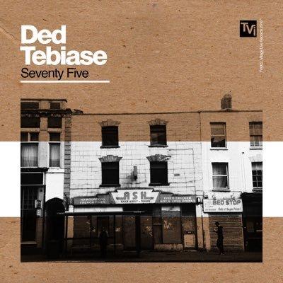 BRITHOPTV: [New Release] Ded Tebiase (@Ded_Tebiase) - 'Seventy Five' Album OUT NOW! [Rel. 18/04/16]  #Bristol | #UKRap #UKHipHop