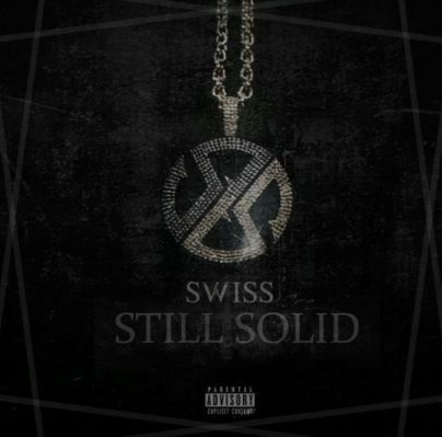 BRITHOPTV: [New Release] Swiss (@SwissWorld) - 'Still Solid' E.P. OUT NOW! [Rel. 29/04/16] | #UKRap #UKHipHop