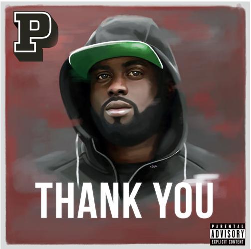 BRITHOPTV: [New Release] P Money (@KingPMoney) - 'Thank You' E.P. OUT NOW! [Rel. 08/04/16]   #Grime
