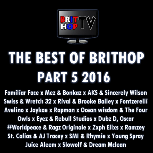 BRITHOPTV: [Podcast] Best Of BritHop: Part 5 2016 | #Grime #UKHipHop #Podcast