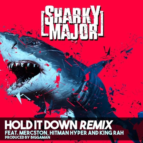 BRITHOPTV: [New Music] Sharky Major (@SharkyMajor) – 'Hold It Down Remix ft Mercston (@Mercston), Hitman Hyper (@Hitman_Hyper) (@officialkingrah), & King Rah (@officialkingrah)' (Prod. @Biggaman_jmbm) | #Grime