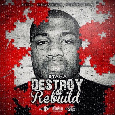 BRITHOPTV: [New Release] Stana (@StanaApil) - 'Destroy & Rebuild' Album OUT NOW! [Rel. 27/06/16] | #UKRap #UKHipHop