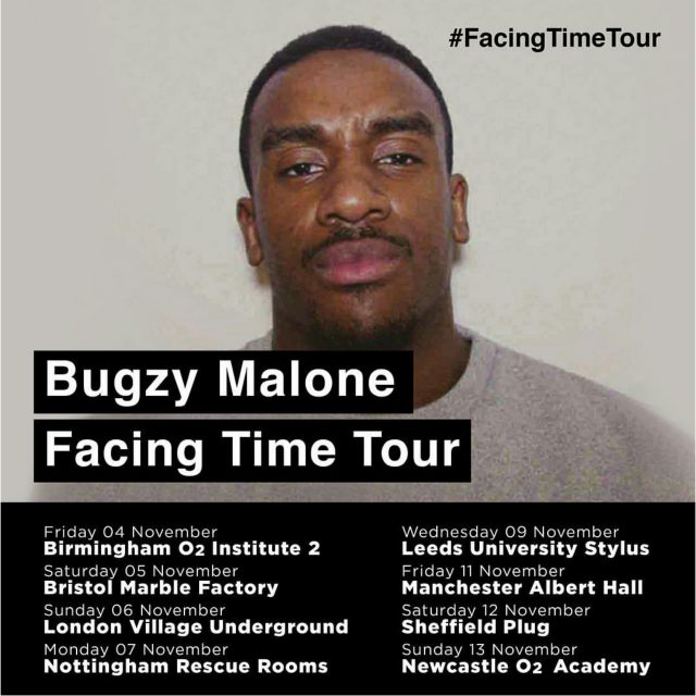 BRITHOPTV: [News/Event] Bugzy Malone (@TheBugzyMalone) - 'The Facing Time Tour (UK) 4th- 13th November 2016 | #Grime