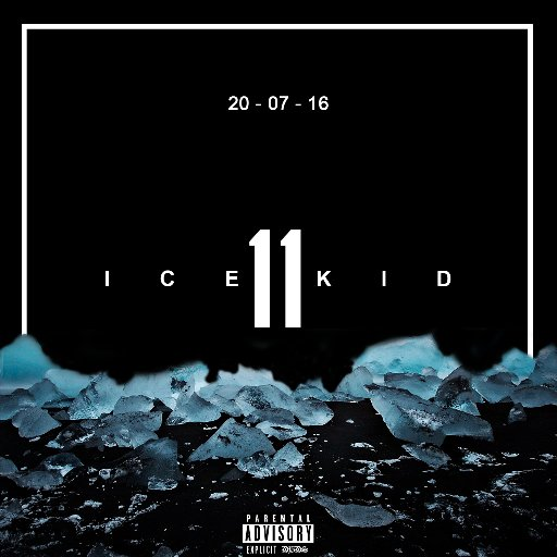BRITHOPTV: [New Release] Ice Kid (@IceKidXi) - 11' E.P. OUT NOW! [Rel. 20/07/16] | #Grime