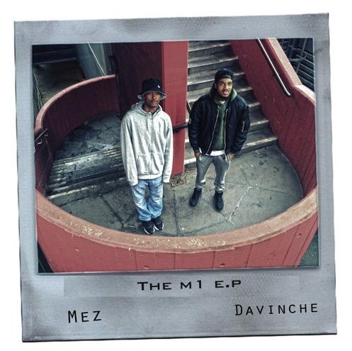 BRITHOPTV: [New Release] Mez (@UncleMez) x DaVinche (@DaVinche) - 'M1' E.P. OUT NOW! [Rel. 13/07/16] | #Grime