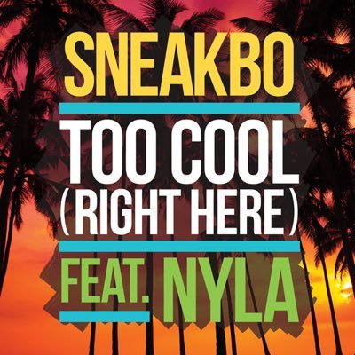 BRITHOPTV: [New Release] Sneakbo (@Sneakbo) - 'Too Cool Feat. Nyla (@Nailahnyla)' Single OUT NOW! [Rel. 01/07/16] | #UKRap #UKDancehall