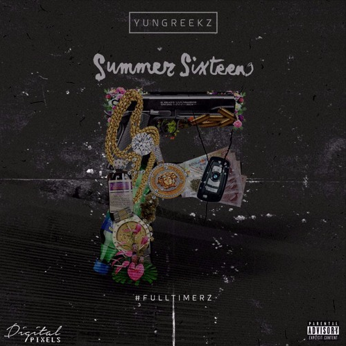 BRITHOPTV: [New Release] Yung Reeks (@Yung Reeks) - 'Summer Sixteen' Mixtape OUT NOW! [Rel. 04/07/16] | #UKRap #UKHipHop
