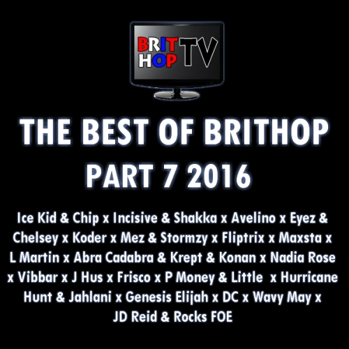 BRITHOPTV: [Podcast] Best Of BritHop: Part 7 2016 | #Grime #UKHipHop #Podcast