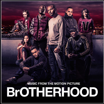 BRITHOPTV: [New Release] BrOTHERHOOD ( #BrOTHERHOOD) - (Original Soundtrack) OUT NOW! [Rel. 26/08/16] | #Grime #UKRap
