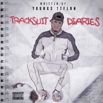 BRITHOPTV: [New Release] Youngs Teflon (@YoungsTeflon) - 'Trackuit Diaries' Mixtape OUT NOW! [Rel. 12/08/16] | #UKRap #UKHipHop