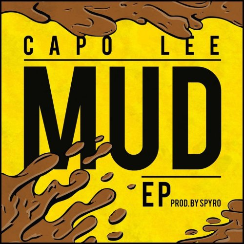BRITHOPTV: [New Release] Capo Lee (@CapoLee) - 'Mud' E.P. OUT NOW! [Rel. 01/09/16] | #Grime