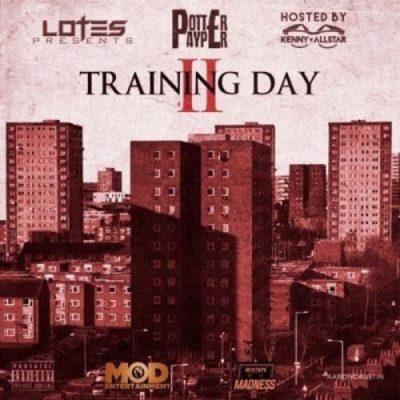 BRITHOPTV: [New Release] Potter Payper (@PotterPayper ) - 'Training Day II' Mixtape OUT NOW! [Rel. 12/09/16] | #UKRap #UKHipHop