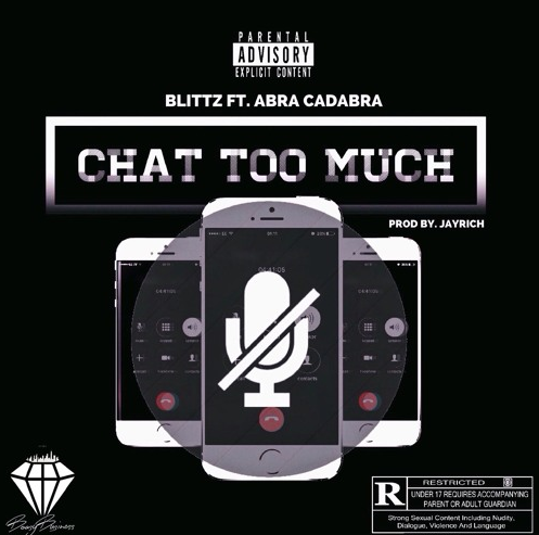 BRITHOPTV: [New Music] Blittz (@Boasy_Blittz) - 'Chat Too Much Ft Abra Cadabra (@Abznoproblem17) (Prod.By. @JayRichAW) | #UKRap #UKHipHop
