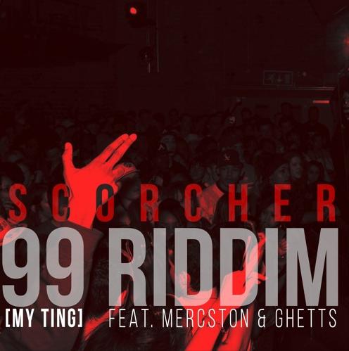 BRITHOPTV: [New Music] Scorcher (@ScorchersLife) - '99 Riddim (My Ting) Ft. Mercston (@Mercston) & Ghetts (@JClarke_Ghetts)' (Prod. Scholar) | #Grime