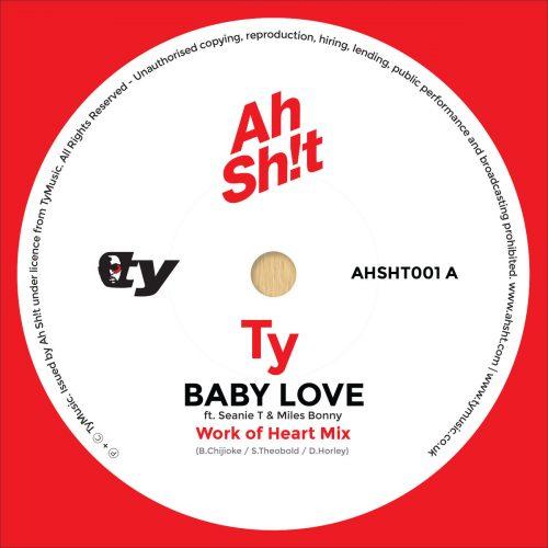 BRITHOPTV: [New Music] Ty (@TyMusic) - 'Baby Love Feat Seanie T (@SeanieT2010) & Miles Bonny (@MilesBonny) (Work Of Heart Remix) | #UKRap UKHipHop