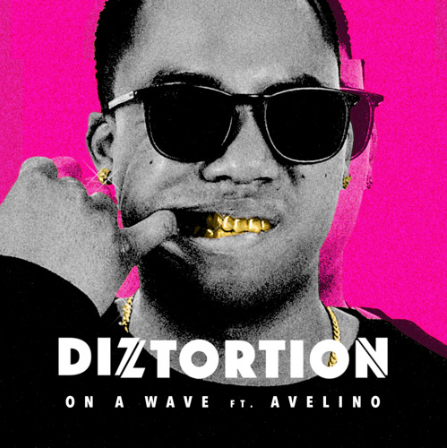 BRITHOPTV: [New Release] Diztortion (@TheDiztortion) – ' On A Wave Ft Avelino (OfficialAvelino)' Single [Rel.18/11/16] | #UKRap #ElectroRap