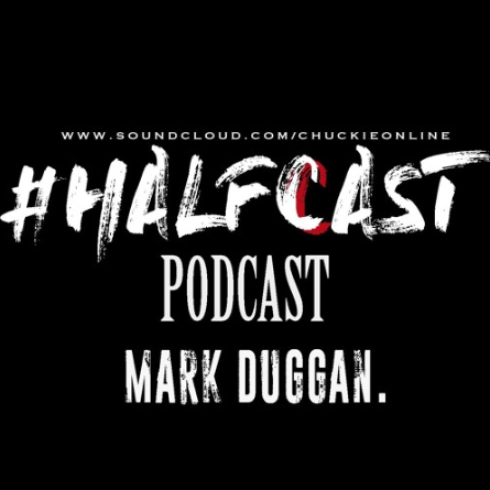 BRITHOPTV: [Podcast] ChuckieOnline (@ChuckieOnline) & Poet (@PoetsCornerUK) - #HALFCASTPODCAST: Guest: Joe Grind (@JoeGrindSn1) - 'Mark Duggan' | #Grime #Justice #HipHop #Podcast