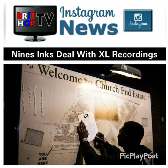 BRITHOPTV: [News] Nines (@NinesAce1) Inks Deal With XL Recordings (@XLRecordings) | #UKRap #UKHipHop