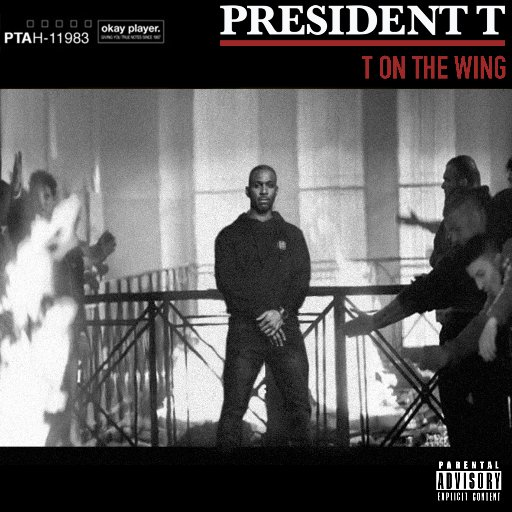 BRITHOPTV: [New Release] President T (@Prez_T) - 'T On The Wing' Album OUT NOW! [Rel. 23/12/16] | #Grime