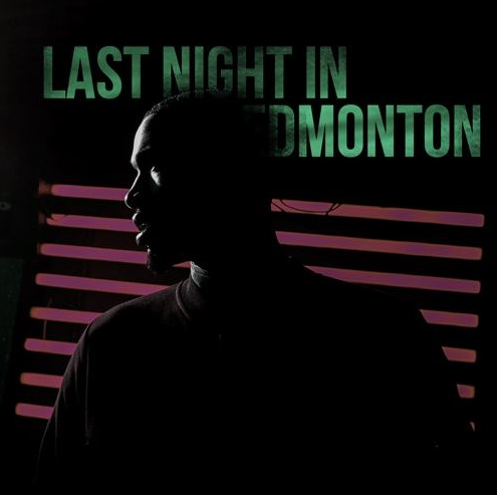 BRITHOPTV: [New Music] Scorcher (@ScorchersLife) - 'Last Night In Edmonton' | #UKRap #UKHipHop