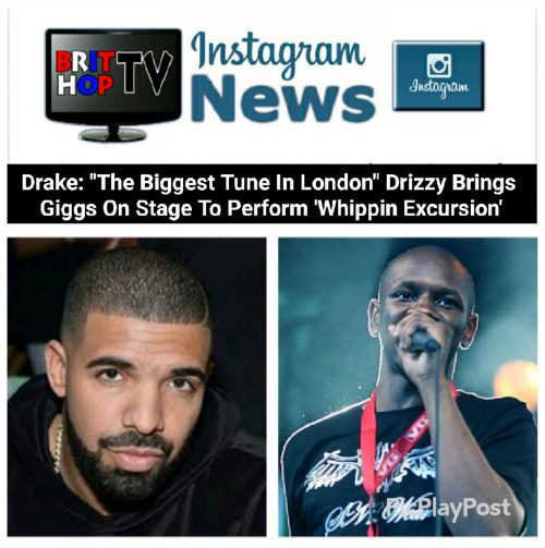 "[News] Drake: ""The Biggest Tune In London"" Drizzy Brings Giggs On Stage To Perform 'Whippin Excursion'"