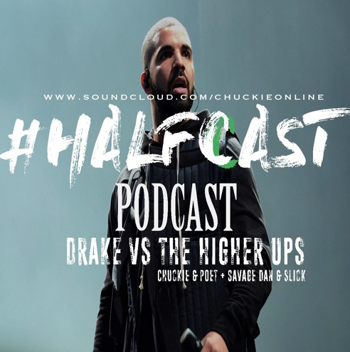 BRITHOPTV: [Podcast] ChuckieOnline (@ChuckieOnline) & Poet (@PoetsCornerUK) - #HALFCASTPODCAST: Guest DJ Slick (@DjSlickUK) : 'Drake Vs The Higher Ups' |  #Podcast #Grime #HipHop