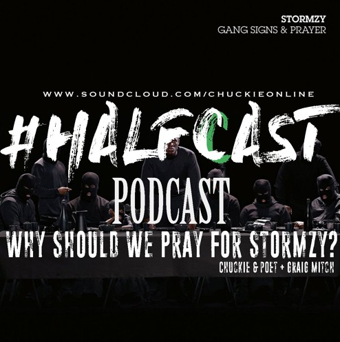 BRITHOPTV: [Podcast] ChuckieOnline (@ChuckieOnline) & Poet (@PoetsCornerUK) - #HALFCASTPODCAST: Guest: Craig Mitxhell (@CraigMitch): 'Why Should We Pray For Stormzy (@Stormzy1)' | #Podcast #Grime #HipHop
