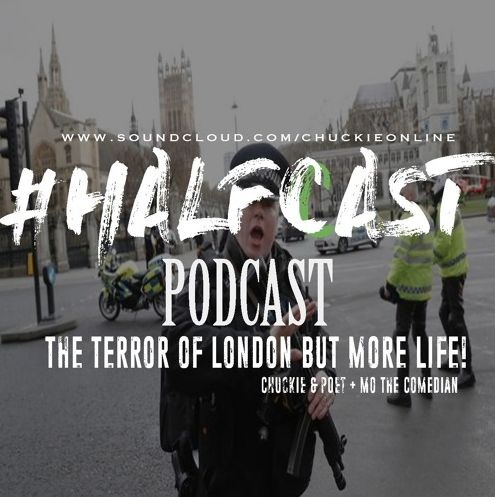 BRITHOPTV: [Podcast] ChuckieOnline (@ChuckieOnline) & Poet (@PoetsCornerUK) - #HALFCASTPODCAST: Guest: Mo The Comedian (@MoTheComedian) 'The Terror Of London But More Life' |  #Podcast #Grime #HipHop