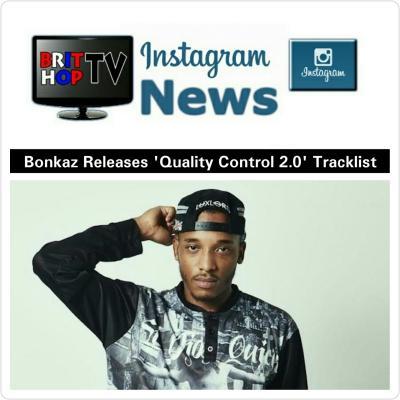 BRITHOPTV: [News] Bonkaz Releases 'Quality Control 2.0' Tracklist   #UKRap #Grime #MusicNews