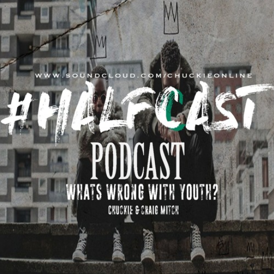 BRITHOPTV: [Podcast] ChuckieOnline (@ChuckieOnline) & Poet (@PoetsCornerUK) - #HALFCASTPODCAST: Guest: Craig Mitchell (@CraigxMitch) 'What's Wrong With Youth?' | #Podcast #Grime #HipHop