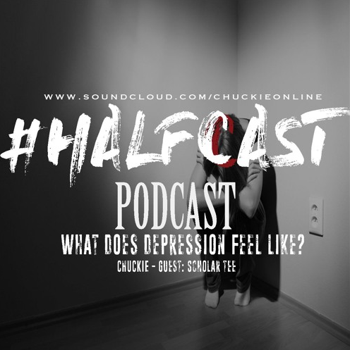 BRITHOPTV: [Podcast] ChuckieOnline (@ChuckieOnline) & Poet (@PoetsCornerUK) - #HALFCASTPODCAST: Guest: Scholar Tee (@Scholar Tee) 'What Does Depression Feels Like?' | #MentalHealth #Podcast #Discussion