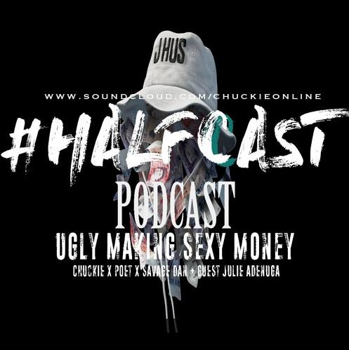 BRITHOPTV: [Podcast] ChuckieOnline (@ChuckieOnline) & Poet (@PoetsCornerUK) - #HALFCASTPODCAST: 'Ugly Making Sexy Money' | #Podcast #UKRap #Grime