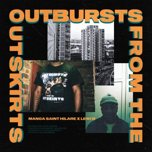 BRITHOPTV: [New Release] Manga Saint Hilare (@MangaSaintHilare) x Lewi B (@LewiB) - 'Outbursts From The Outskirts' Album OUT NOW! [Rel. 19/05/17] | #Grime
