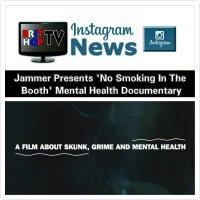 [News] Jammer Presents 'No 'Smoking In The Booth' Mental Health  Documentary