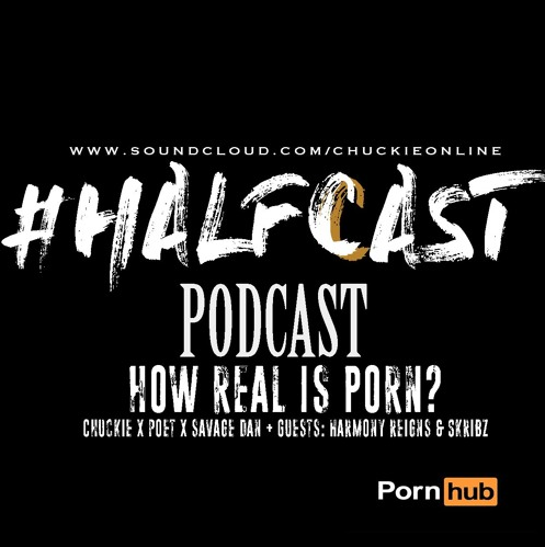 BRITHOPTV: [Podcast] ChuckieOnline (@ChuckieOnline) & Poet (@PoetsCornerUK) - #HALFCASTPODCAST: Guests: Skribz (@OfficialSkribz) & Harmony Reigns (@HarmonyReigns) - 'How Real Is Porn?' | #Podcast #Sex #Pornography