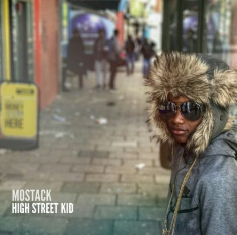 BRITHOPTV: [New Release] Mostack (@RealMostack) - 'High Street' Mixtape OUT NOW! [Rel. 02/06/17] | #UKRap #UKHipHop
