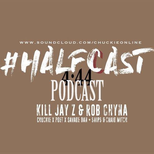 BRITHOPTV: [Podcast] ChuckieOnline (@ChuckieOnline) & Poet (@PoetsCornerUK) - #HALFCASTPODCAST:  Guests: Snips (@SnipsTweets) & Craig Mitchell (@CraigxMitch) - 'Kill Jay - Z & Rob Chyna' | #Podcast #HipHop