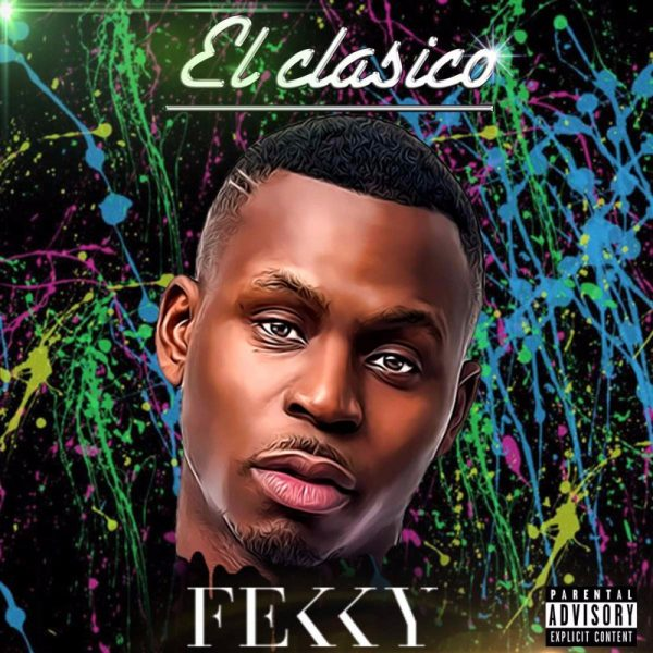 BRITHOPTV: [New Release] Fekky (@FekkyOfficial) - 'El Clasico' Album Album OUT NOW! [Rel. 04/08/17]   #UKRap #UKHipHop