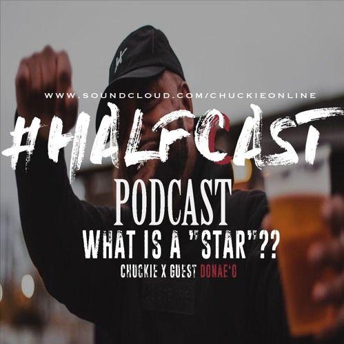 BRITHOPTV: [Podcast] ChuckieOnline (@ChuckieOnline) & Poet (@PoetsCornerUK) - HALFCASTPODCAST: Guest Donaeo (@Donaeo) - 'What Is A 'Star'???' | #Grime #UKRapSport